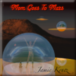 Mom Goes To Mars CD cover
